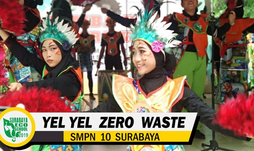 Yel-Yel Zero Waste SMP Negeri 10 Surabaya